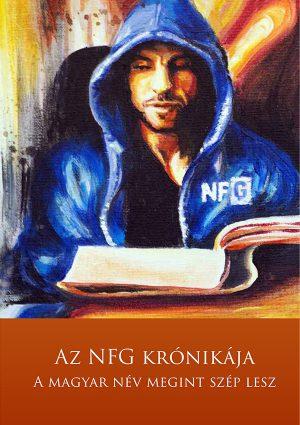 Az NFG Krónikája – A magyar név megint szép lesz